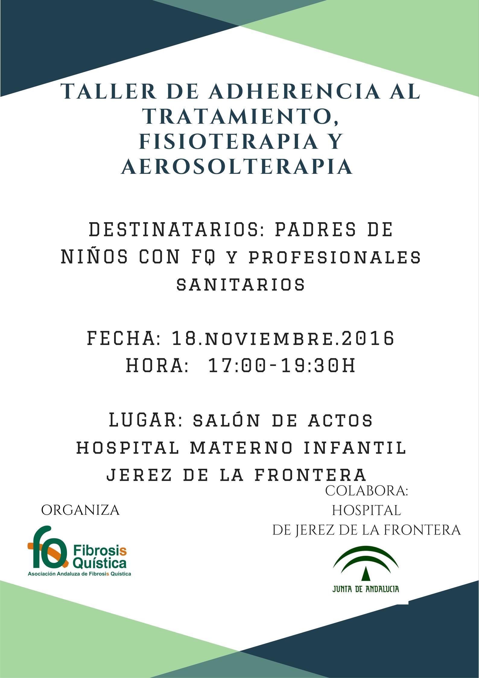 TALLER DE ADHERENCIA AL TRATAMIENTO, FISIOTERAPIA Y AEROSOLTERAPIA.
