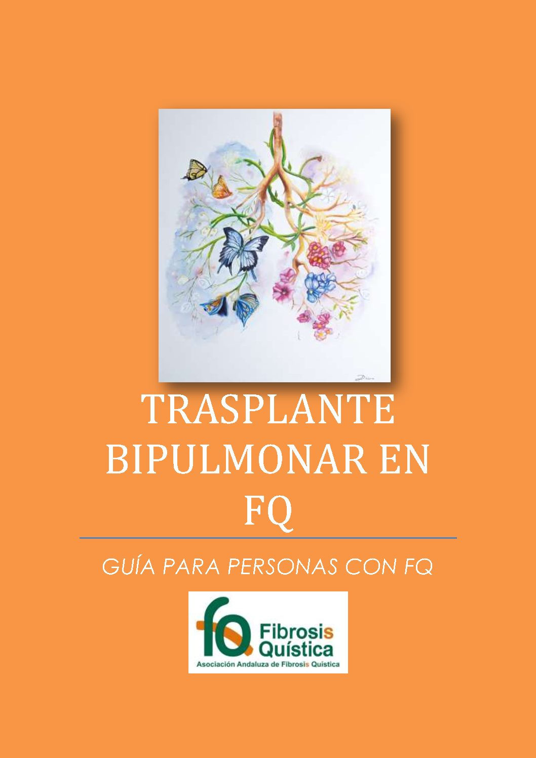 GUÍA DE TRASPLANTE BIPULMONAR EN FQ