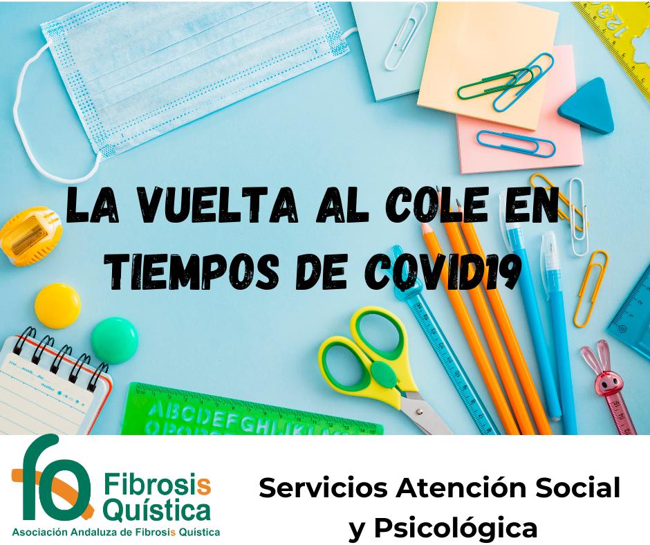 LA «VUELTA AL COLE EN TIEMPOS DE COVID». Orientaciones Sociales y Psicológicas